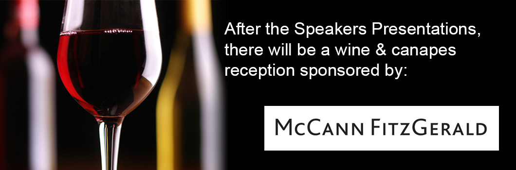 McCann FitzGerald sponsor a wine & drinks reception at the end of the first day